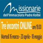 TRE SERATE DI APPROFONDIMENTO proposte dalle Missionarie dell'Immacolata Padre Kolb e